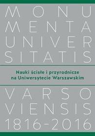 Wydawnictwa Uniwersytetu Warszawskiego Nauki ścisłe i przyrodnicze na Uniwersytecie Warszawskim - Wydawnictwo Uniwersytetu Warszawskiego