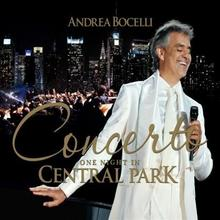 Concerto One Night In Central Park 2CD+2DVD] Andrea Bocelli