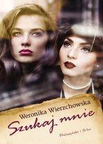 Szukaj mnie Weronika Wierzchowska