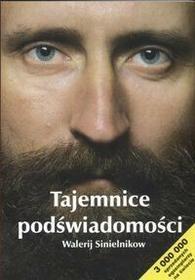 Sinielnikow Walerij Tajemnice podświadomości / wysyłka w 24h