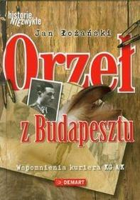 Orzeł z Budapesztu - Jan Łożański