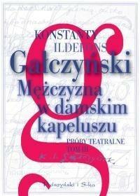 Prószyński Mężczyzna w damskim kapeluszu - Konstanty Ildefons Gałczyński