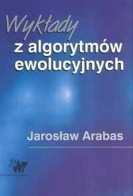 Arabas Jarosław Wykłady z algorytmów ewolucyjnych / wysyłka w 24h