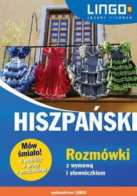Lingo Hiszpański Rozmówki z wymową i słowniczkiem Mów śmiało! - Justyna Jannasz