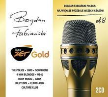Radio Zet Gold Bogdan Fabiański Poleca Największe Przeboje Wszech Czasów Volume 8 CD) Various Artists