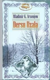 Zysk i S-ka Dersu Uzała - Władimir K. Arsenjew
