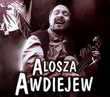 Witam państwa CD) Alosza Awdiejew