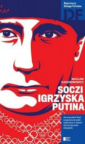 Agora Soczi Igrzyska Putina - Wacław Radziwinowicz