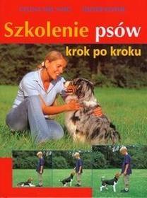 Szkolenie psów krok po kroku - Dieter Kothe, Celina Del Amo