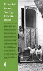 Czarne Dzięwięć twarzy Nowego Orleanu - Dan Baum