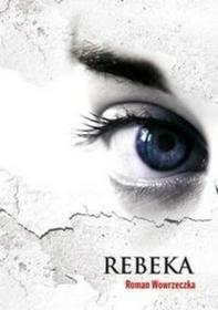 Rebeka - Wowrzeczka Roman