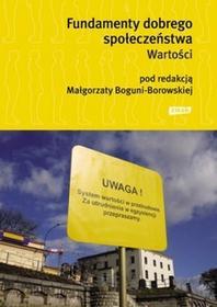 Znak Fundamenty dobrego społeczeństwa. Wartości - Małgorzata Bogunia-Borowska