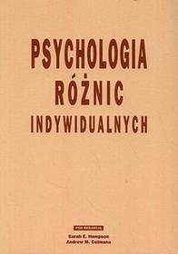 Psychologia różnic indywidualnych - Andrew M. Colman, Sarah E. Hampson