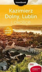 Helion Kazimierz Dolny, Lublin i okolice, travelbook - Opracowanie zbiorowe