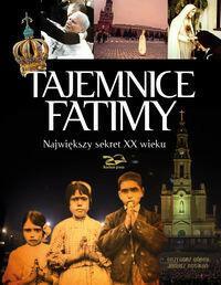 Rosikon Press Tajemnice Fatimy. Największy sekret XX wieku - Janusz Rosikoń, Grzegorz Górny