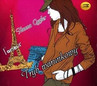 Tryb warunkowy (audiobook CD) - Hanna Cygler