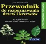 Delta W-Z Oficyna Wydawnicza Przewodnik do rozpoznawania drzew i krzewów - Jean-Denis Godet