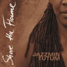 Jazzmin Tutum Share The Flame Digipack)