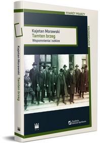 Morawski Kajetan Tamten brzeg / wysyłka w 24h