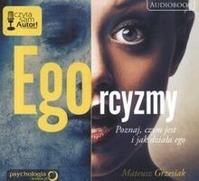 Sensus Mateusz Grzesiak Ego-rcyzmy. Poznaj, czym jest i jak działa ego. Audiobook