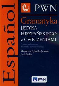Cybulska-Janczew Małgorzata, Perlin Jacek Gramatyka języka hiszpańskiego z ćwiczeniami