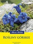 Multico Halina Piękoś-Mirkowa, Zbigniew Mirek Rośliny górskie. Flora Polski