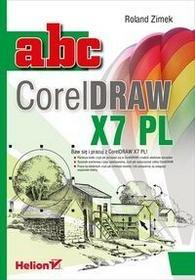 Helion ABC CorelDRAW X7 PL - Roland Zimek