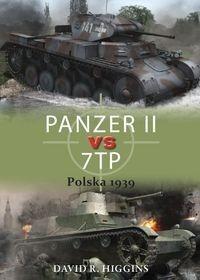 Napoleon V PANZER II vs 7TP Polska 1939 - Higgins David R.
