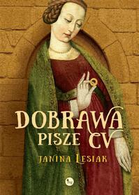 Wydawnictwo MG Dobrawa pisze CV - JANINA LESIAK