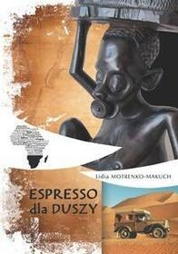 Bernardinum Espresso dla duszy - Lidia Motrenko-Makuch