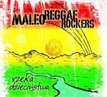 Rzeka dzieciństwa CD) MALEO REGGAE ROCKERS