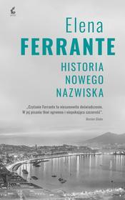 HISTORIA NOWEGO NAZWISKA CYKL NEAPOLITAŃSKI TOM 2 WYD 2 Elena Ferrante