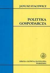 Stacewicz Janusz Polityka gospodarcza. - mamy na stanie, wyślemy natychmiast