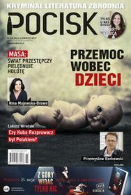 Magazyn literacko-kryminalny Pocisk Nr 5/6 Maj-Czerwiec 2017