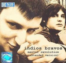 Mental Revolution [Extended Version] CD) Indios Bravos