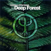 The Essence Of Deep Forest CD) Deep Forest