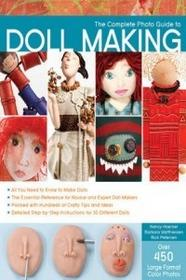 AURUM PRESS Complete Photo Guide to Doll Making