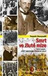 Opinie o Tomáš Dosoudil Smrt ve žluté mlze Tomáš Dosoudil