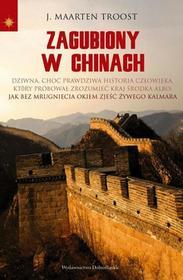Troost Maarten J. Zagubiony w Chinach