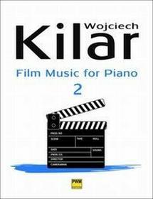 Muzyka filmowa na fortepian zeszyt 2 - Wojciech Kilar