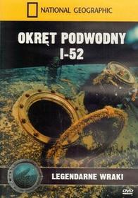Burda książki Okręt podwodny I-52. Legendarne wraki Mark Stouffer