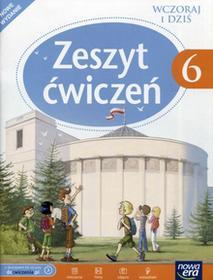 Wczoraj i dziś 6 Zeszyt ćwiczeń. Klasa 6 Szkoła podstawowa Historia - Tomasz Maćkowski