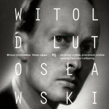 Lutosławski Opera Omnia 5 CD) Jacek Kaspszyk
