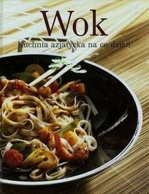 Vemag praca zbiorowa Wok. Kuchnia azjatycka na co dzień
