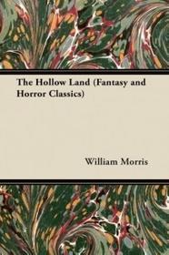 Fantasy and Horror Classics The Hollow Land (Fantasy and Horror Classics)