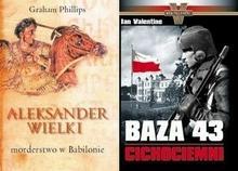 Wołoszański Ian Valentine, Graham Philips Baza 43. Cichociemni / Aleksander Wielki. Morderstwo w Babilonie (pakiet 2 książek)