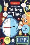USBORNE PUBLISHING Lift-the-Flap Telling the Time