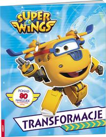 Super Wings. Transformacje