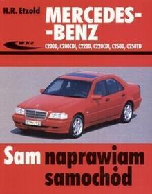 Wydawnictwa Komunikacji i Łączności WKŁMercedes-Benz C200D, C200CDI, C220D, C220CDI, C250D, C250TD - Hans Rudiger Etzold
