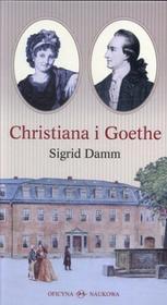 Oficyna Naukowa Elżbieta Nowakowska-Sołtan Sigrid Damm Christiana i Goethe